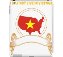 NOT LIVING IN Vietnam But Made Vietnam iPad Case/Skin