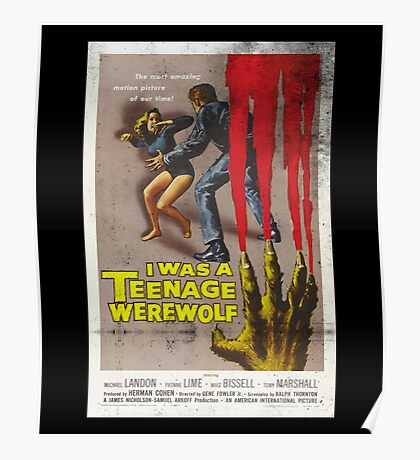 I Was A Teenage Werewolf Vintage Movie Poster Poster