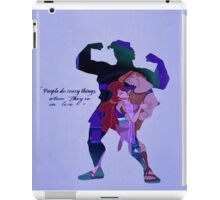 Hercules ~ People Do Crazy Things When They're In Love iPad Case/Skin