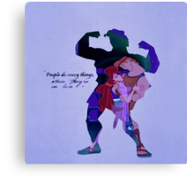 Hercules ~ People Do Crazy Things When They're In Love Canvas Print