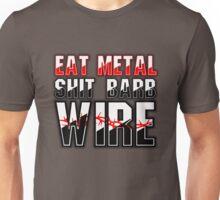 Eat Metal Shit Barb Wire Unisex T-Shirt