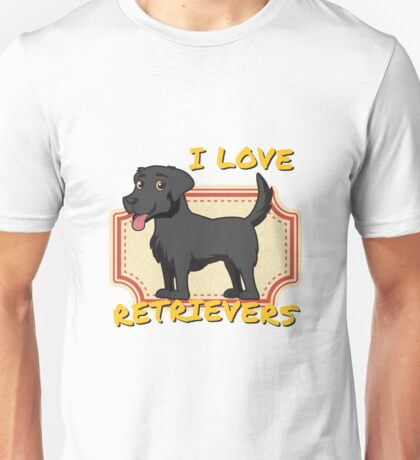 I Love Retrievers - Black Labrador Retriever Unisex T-Shirt