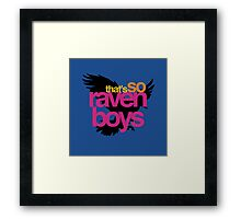 That's So Raven Boys Framed Print