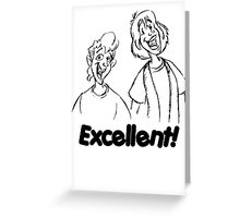 Bill and Ted - Group 04 - Excellent - Black Line Art Greeting Card