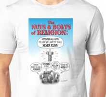 NUTS & BOLTS of RELIGION Unisex T-Shirt