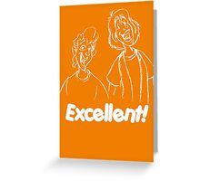 Bill and Ted - Group 04 - Excellent - White Line Art Greeting Card