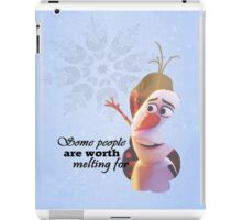 Frozen ~ Olaf - Some People Are Worth Melting For iPad Case/Skin