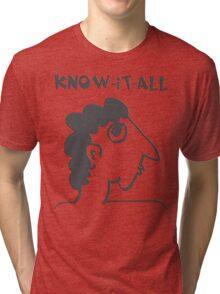 know-it-all - women's secrets, neighbor, meme, comic, cartoon, fun, funny Tri-blend T-Shirt