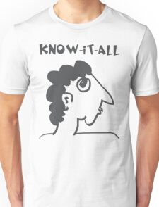 know-it-all - women's secrets, neighbor, meme, comic, cartoon, fun, funny Unisex T-Shirt