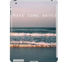 Make Some Waves iPad Case/Skin