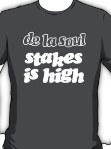 DE LA SOUL Stakes is High T-Shirt