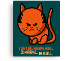 This grumpy cat is not a morning person Canvas Print
