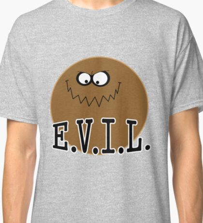 Dirty Bubble E.V.I.L. Classic T-Shirt