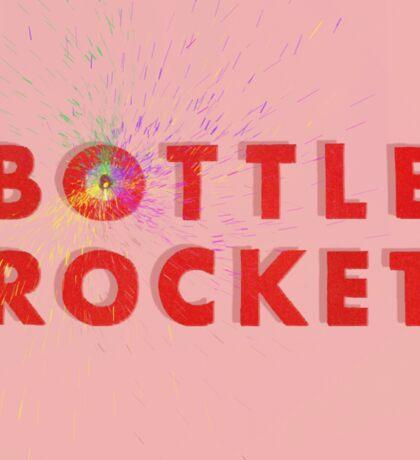 Bottle Rocket Sticker