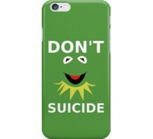 Don't Kermit Suicide iPhone Case/Skin