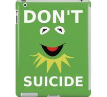 Don't Kermit Suicide iPad Case/Skin
