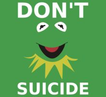 Don't Kermit Suicide by Poyo
