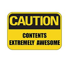 Caution Awesome by TheBestStore
