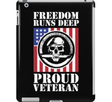 Amazing Veteran 'Freedom Runs Deep, Proud Veteran' Limited Edition T-Shirt iPad Case/Skin