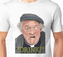 "Father Jack - ""Drink!"" Unisex T-Shirt"