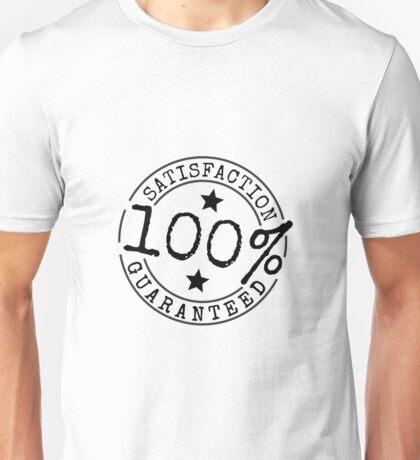 Satisfaction Guaranteed Unisex T-Shirt
