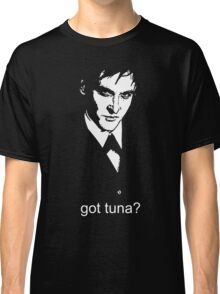 Got Tuna? Classic T-Shirt