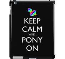 Keep Calm and Pony On - Black iPad Case/Skin