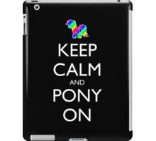 Keep Calm and Pony On - Black iPad Case/Skin