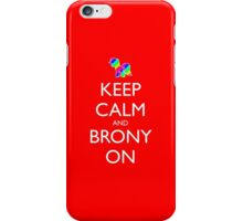 Keep Calm and Brony On - Red iPhone Case/Skin