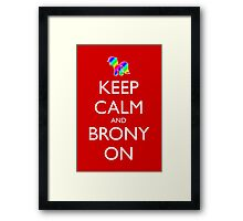 Keep Calm and Brony On - Red Framed Print