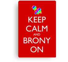 Keep Calm and Brony On - Red Canvas Print
