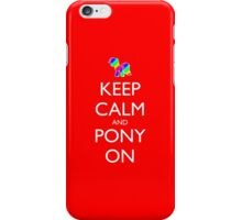 Keep Calm and Pony On - Red iPhone Case/Skin