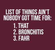 Hilarious 'List of Things Ain't Nobody Got Time For' Sweet Brown Styled T-Shirt by Albany Retro