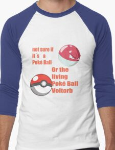pokemon not sure voltorb or pokeball? Men's Baseball ¾ T-Shirt