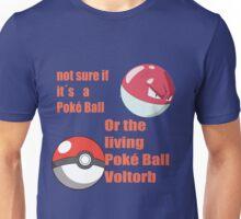 pokemon not sure voltorb or pokeball? Unisex T-Shirt