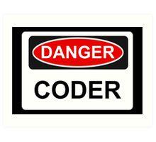Danger Coder - Warning Sign Art Print