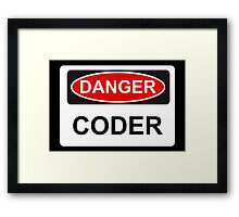 Danger Coder - Warning Sign Framed Print