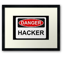 Danger Hacker - Warning Sign Framed Print