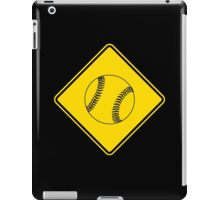 Baseball or Softball - Traffic Sign - Diamond iPad Case/Skin