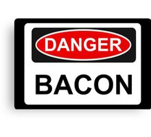 Danger Bacon - Warning Sign Canvas Print