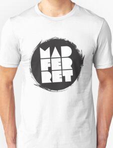 Mad Ferret 4 Unisex T-Shirt