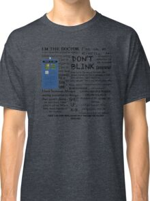 Dr Who quotes Classic T-Shirt