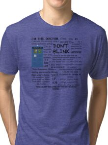 Dr Who quotes Tri-blend T-Shirt