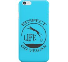 RESPECT LIFE - GO VEGAN iPhone Case/Skin