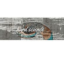 hard science Photographic Print
