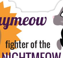 Daymeow, fighter of the nightmeow Sticker