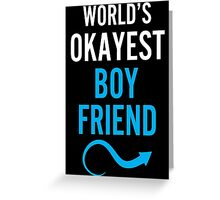 Worlds Okayest Boy Friend & Worlds Okayest Girl Friend Couples Design Greeting Card