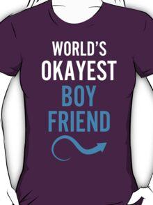 Worlds Okayest Boy Friend & Worlds Okayest Girl Friend Couples Design T-Shirt