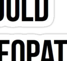 What would Cleopatra do? Sticker