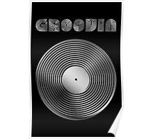 Groovin - Vinyl LP Record & Text - Metallic - Steel Poster
